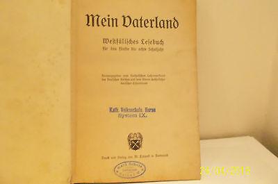 Westfälisches  Lesebuch 320. Seiten Mein Vaterland  ca.1920