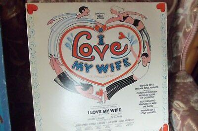 SOUNDTRACK - I LOVE MY WIFE - USA IMPORT - ORIGINAL CAST ALBUM - 1977 - £5