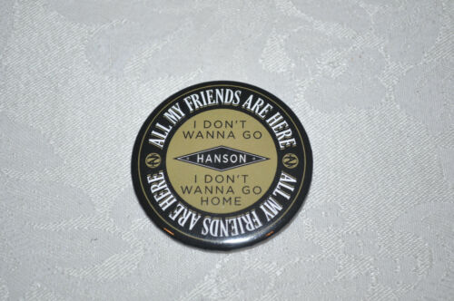 RARE NEW Official Hanson All My Friends Are Here Button!