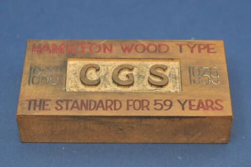 Hamilton Wood Type - The Standard for 59 years 1880 - 1939 - Letterpress Block