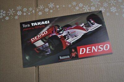 Tora Takagi Driver Card  Walker Racing Denso Champ Car / IndyCar / IRL