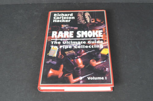 Rare Smoke The Ultimate Guide Pipe Collecting-R. C. Hacker 1999 Ltd Ed only 2500