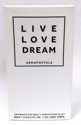 Aeropostale LIVE LOVE DREAM Perfume 2.0 oz NIB FAST SHIPPING -Factory Sealed