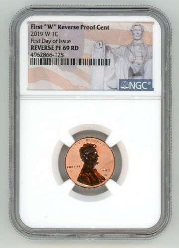 2019 W LINCOLN CENT 1C REVERSE PROOF CENT NGC PF69RD FIRST DAY OF ISSUE 125