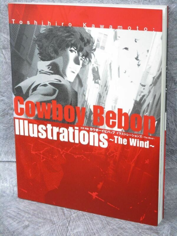 COWBOY BEBOP Art Illustration THE WIND w/Poster TOSHIHIRO KAWAMOTO 2004 Book SB