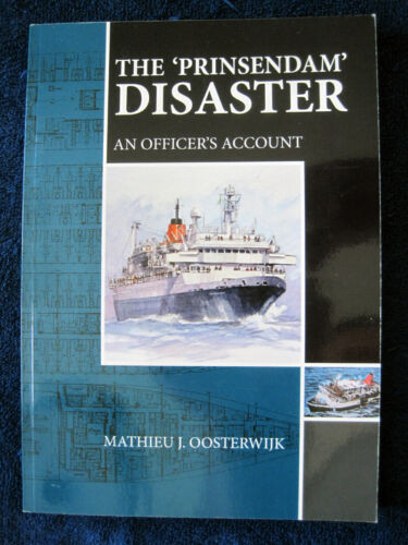 """New Book: """"The PRINSENDAM Disaster: An Officer"""