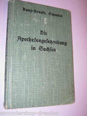 LS644 Kunz Schnabel : Auszug aus der Apotheken  Gesetzgebung in Sachsen 1933