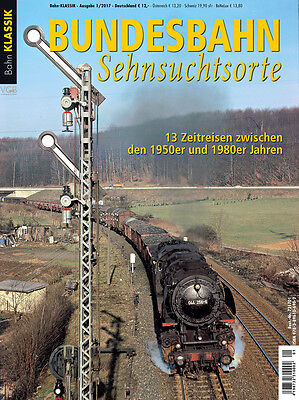 Bahn Klassik - Bundesbahn-Sehnsuchtsorte