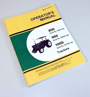 Operators Manual For John Deere 850 950 1050 Tractor Owners Book Maintenance