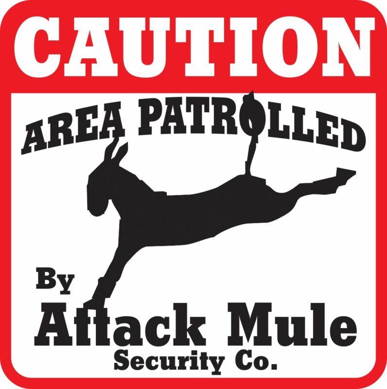 Caution Attack Mule Sign