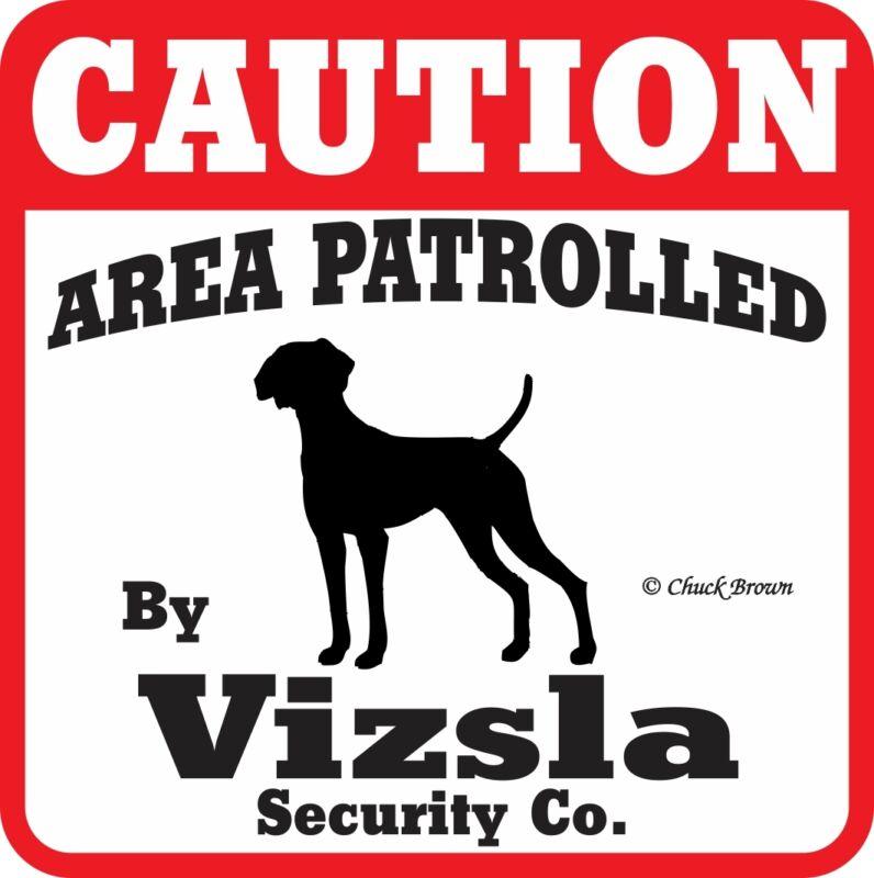 Visla Caution Dog Sign -