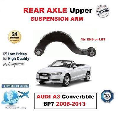 REAR AXLE Upper SUSPENSION ARM for AUDI A3 Convertible 8P7 2008-2013 fits RH/LH