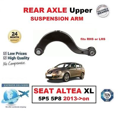 REAR AXLE LH/RH Upper SUSPENSION CONTROL ARM for SEAT ALTEA XL 5P5 5P8 2013->on