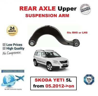 REAR AXLE Upper SUSPENSION CONTROL ARM for SKODA YETI 5L from 05.2012->on LH/RH