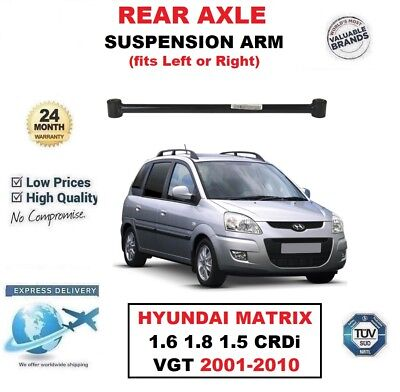 REAR AXLE LH/RH SUSPENSION ARM for HYUNDAI MATRIX 1.6 1.8 1.5 CRDi VGT 2001-2010