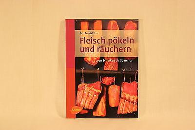 Fachbuch f. Profis & Hobby, Fleisch Pökeln und Räuchern
