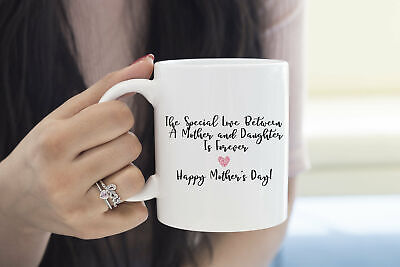 The Special Love Between A Mother And Daughter Is Forever Mothers Day Mug