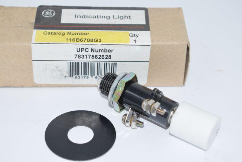 NEW GE 116B6708G3 Indicating Light