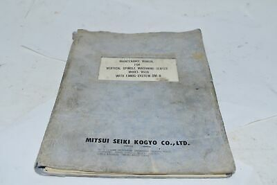 Mitsui Seiki Maintenance Manual Vertical Spindle Vs3a Fanuc System 0m-b