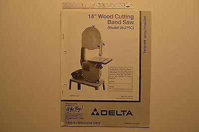 J139 Delta 14 Wood Cutting Band Saw Model No. 28-275c Instruction Manual 1995