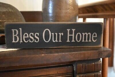 NEW PRIMITIVE COUNTRY WOODEN BLESS OUR HOME SIGN HOME -