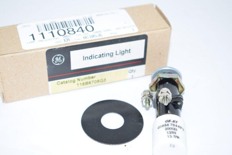 NEW GE 116B6708G3 ET INDICATING LIGHT