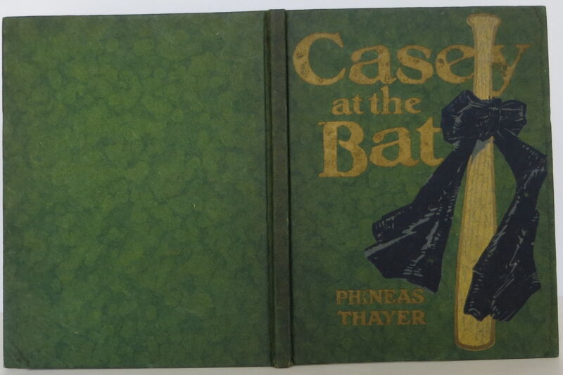 Phineas Thayer Casey At The Bat First Edition