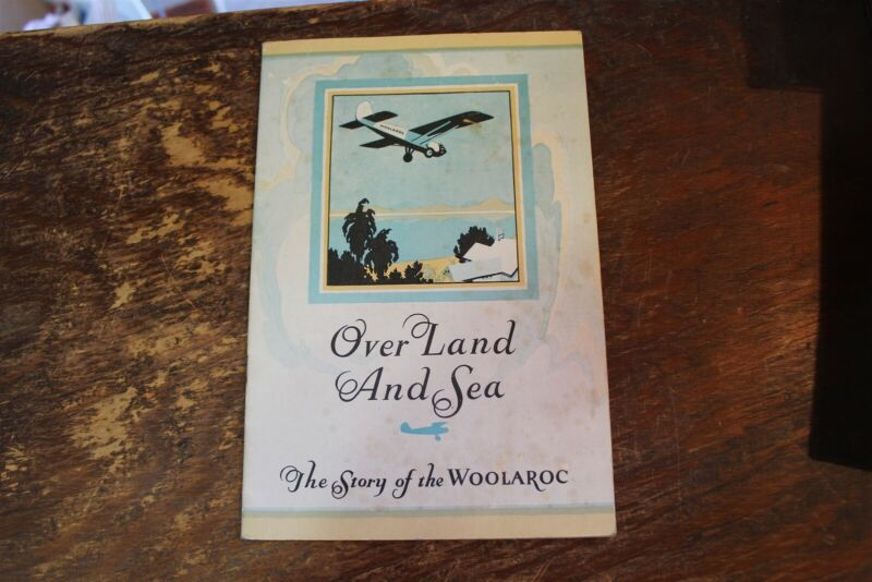 OVER LAND AND SEA - STORY OF WOOLAROC - 1927 - AVIATION BOOKLET
