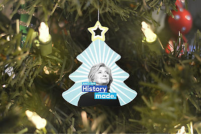 Hillary Clinton History Made Christmas Tree Ornament