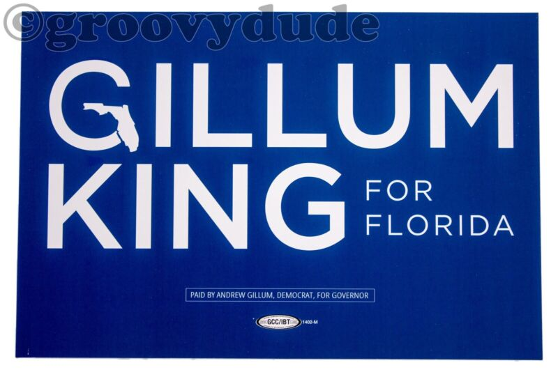 2018 Andrew Gillum King For Florida Governor Political Campaign Blue Poster Sign