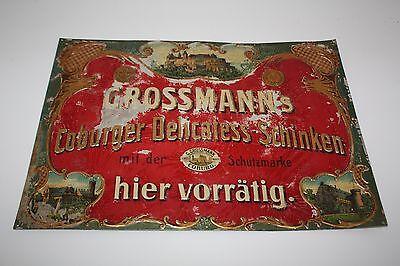 Grossmann´s Coburger Delicatess Schinken uraltes Blechschild um 1905 Jugendstil