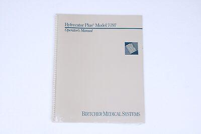1992 Birtcher Hyfrecator Plus Model 7-797 Operator Manual 7-797-om Rev C New