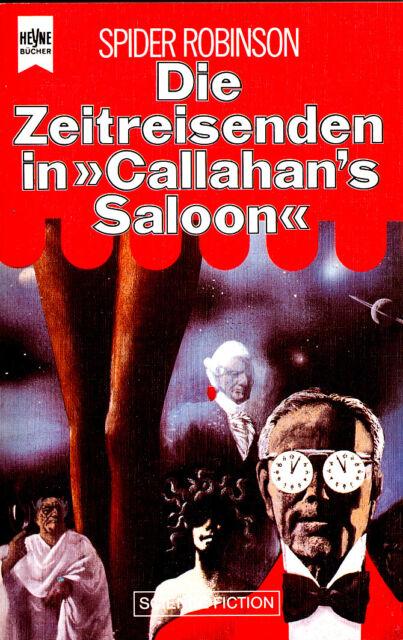 """Spider Robinson - """" Die Zeitreisenden in Callahan`s SALOON """" (1986) - tb"""