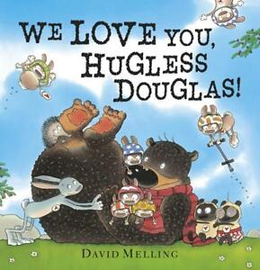 We Love You, Hugless Douglas! von David Melling (2012, Gebundene Ausgabe)