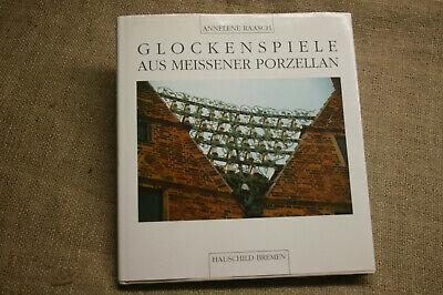 Buch Glockenspiele aus Meissener Porzellan, Porzellanglocken, Glockenspiel, 1994