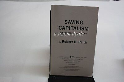 Saving Capitalism: For the Many, Not the Few  ,uncorrected proof (Saving Capitalism For The Many Not The Few)