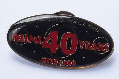 RARE MINI 40 YEARS 1959- 1999 MINIWORLD MAGAZINE BADGE