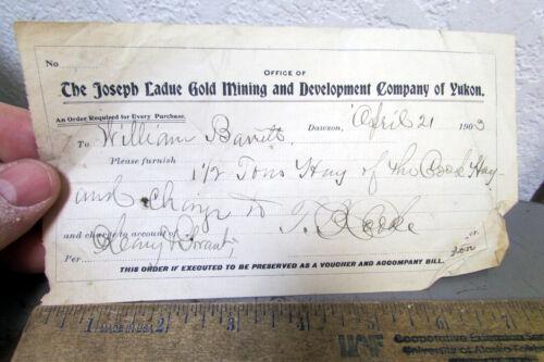 Vintage 1903 Dawson Yukon Joseph Ladue Mining voucher, Ladue Founder of Dawson