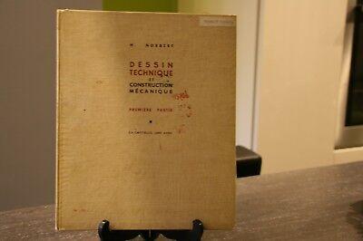 LOT 3 ANCIENS LIVRES DESSIN TECHNIQUE ET CONSTRUCTION MÉCANIQUE DE 1964-67-68.