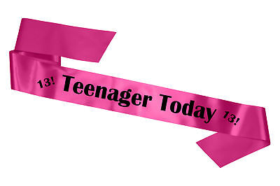 Hot Pink 13th Birthday Teenager Today Sash Gift Party Girl Boy Banner Present ()