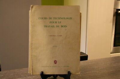 LOT 2 ANCIENS LIVRES COURS DE TECHNOLOGIE POUR LE TRAVAIL DU BOIS DE 1961.