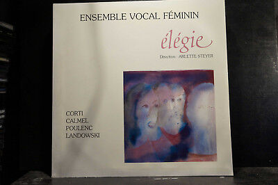 Ensemble Vocale Élégie - Corti / Calmel / Poulenc / Landowski