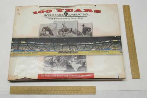 100 YEARS of RODEO STOCK CONTRACTING - illustrated hardback BOOK w/ dust jacket