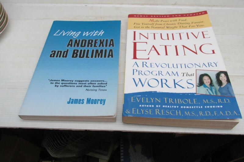 Living With Anorexia And Belimia AndIntuitive Eating A Program That Works Cheap