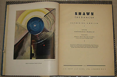 Ted SHAWN THE DANCER by DREIER, KATHERINE S. 1933 HC SIGNED 1st ed Illustrated