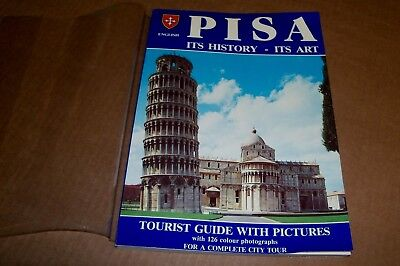 PISA IT'S HISTORY- IT'S ART Tourist Guide with Pictures w/126 Colour Photographs