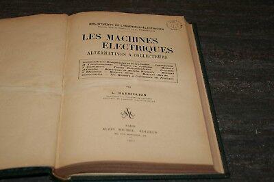 ANCIEN LIVRE LES MACHINES ÉLECTRIQUES DE 1920.