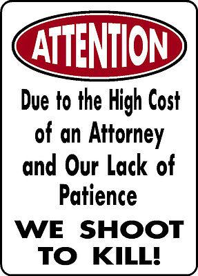 ATTENTION SHOOT TO KILL NO PATIENCE FUNNY ALUMINUM GUN SIGN HUNT CABIN DECOR