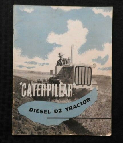 "1940s ""THE CATERPILLAR D2 DIESEL TRACTOR"" CATALOG SALES BROCHURE NICE SHAPE 31pg"