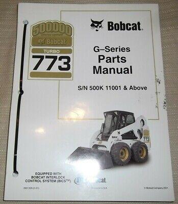 Bobcat 773 G Series Skid Steer Loader Parts Manual Book Catalog Sn 500k11001-up